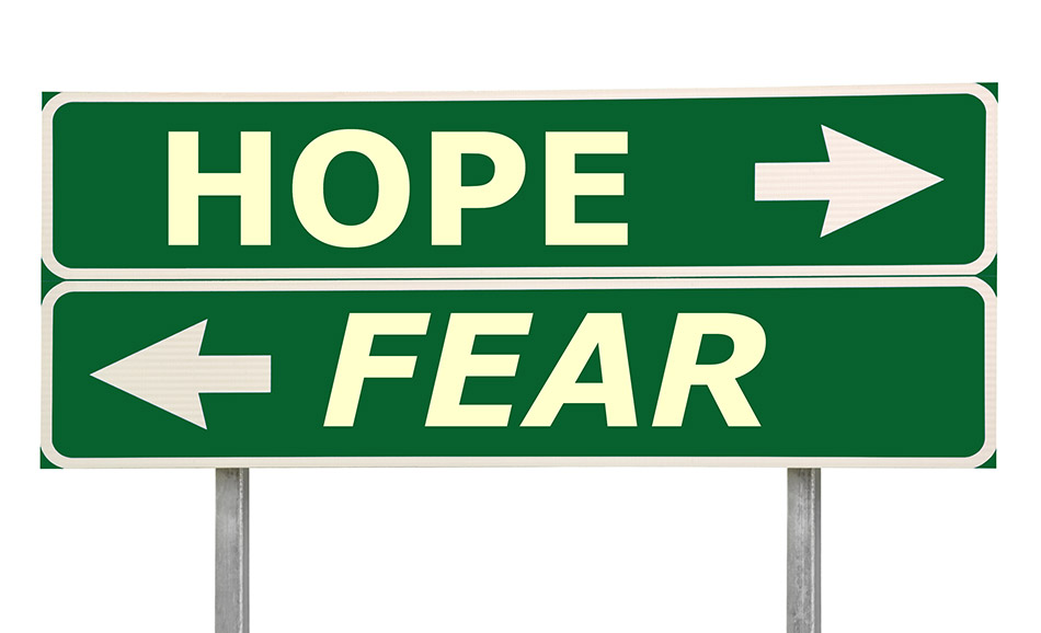 LEADING AWAY FROM FEAR…TOWARDS HOPE